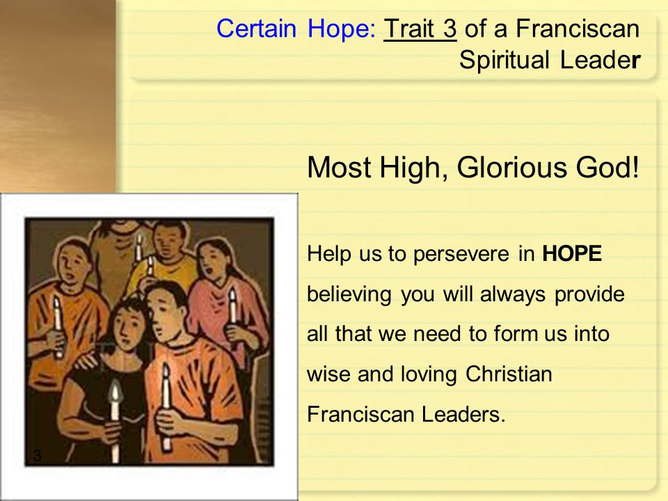 Certain Hope: Trait 3 of a Franciscan Spiritual Leader