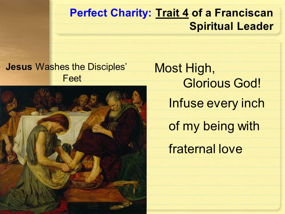 Perfect Charity: Trait 4 of a Franciscan Spiritual Leader