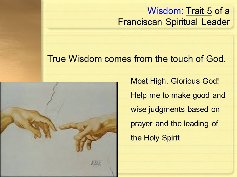Wisdom: Trait 5 of a Franciscan Spiritual Leader