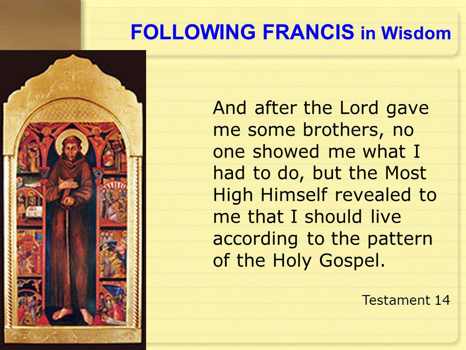 FOLLOWING FRANCIS in Wisdom