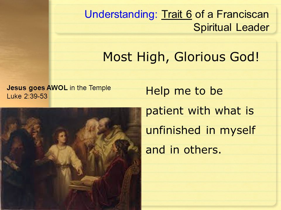 Understanding: Trait 6 of a Franciscan Spiritual Leader