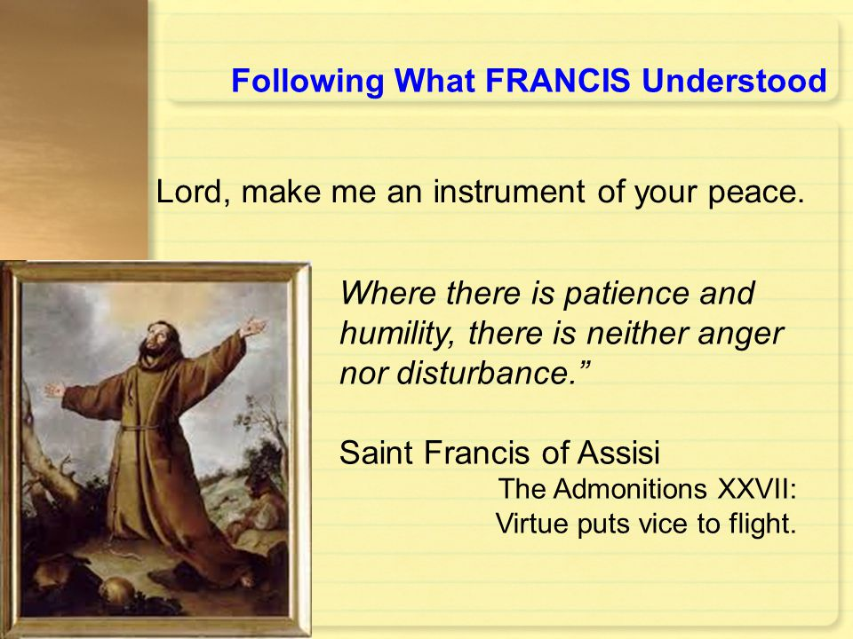 Following What FRANCIS Understood