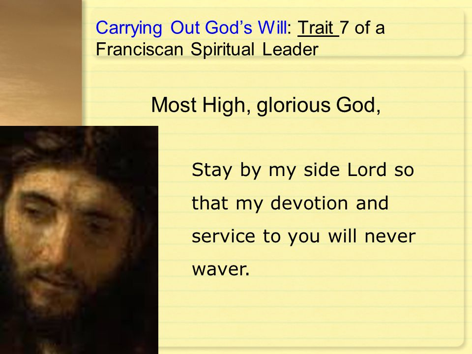 Carrying Out God's Will: Trait 7 of a Franciscan Spiritual Leader