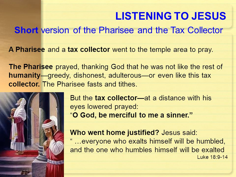 Short version of the Pharisee and the Tax Collector