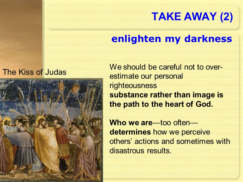 TAKE AWAY (2) enlighten my darkness The Kiss of Judas