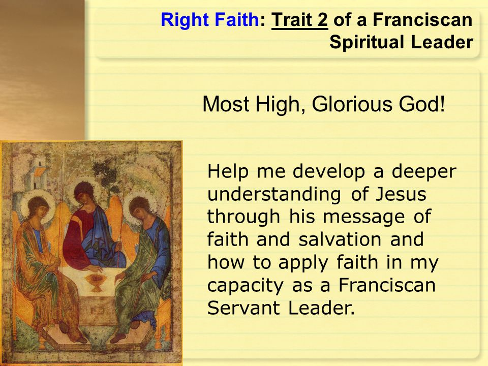 Right Faith: Trait 2 of a Franciscan Spiritual Leader
