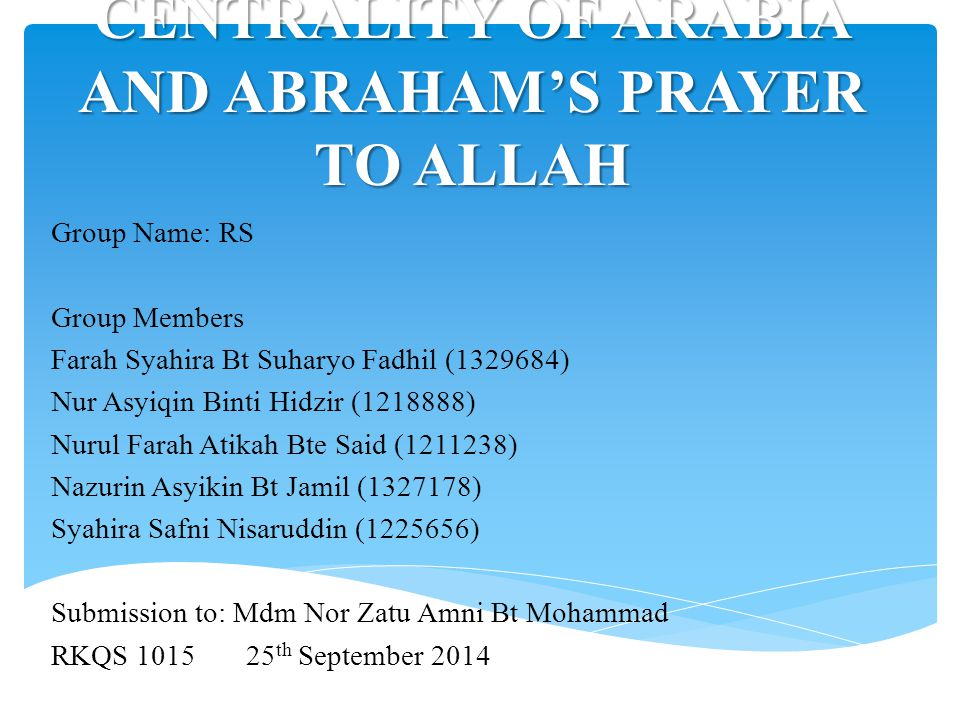 CENTRALITY OF ARABIA AND ABRAHAM'S PRAYER TO ALLAH