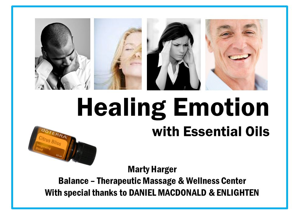 Healing Emotion with Essential Oils