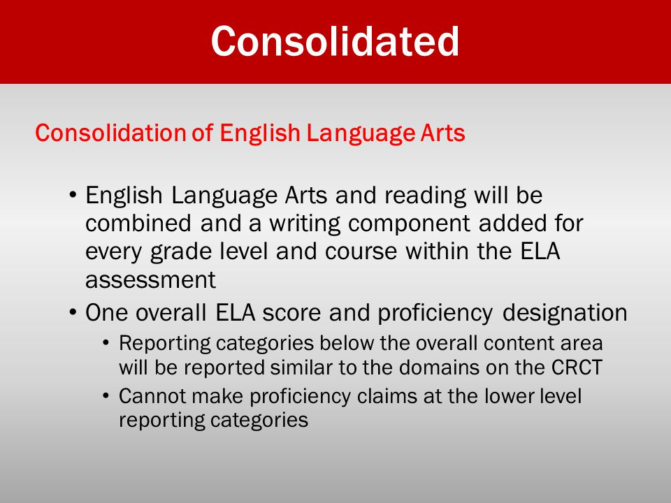 Consolidated Consolidation of English Language Arts