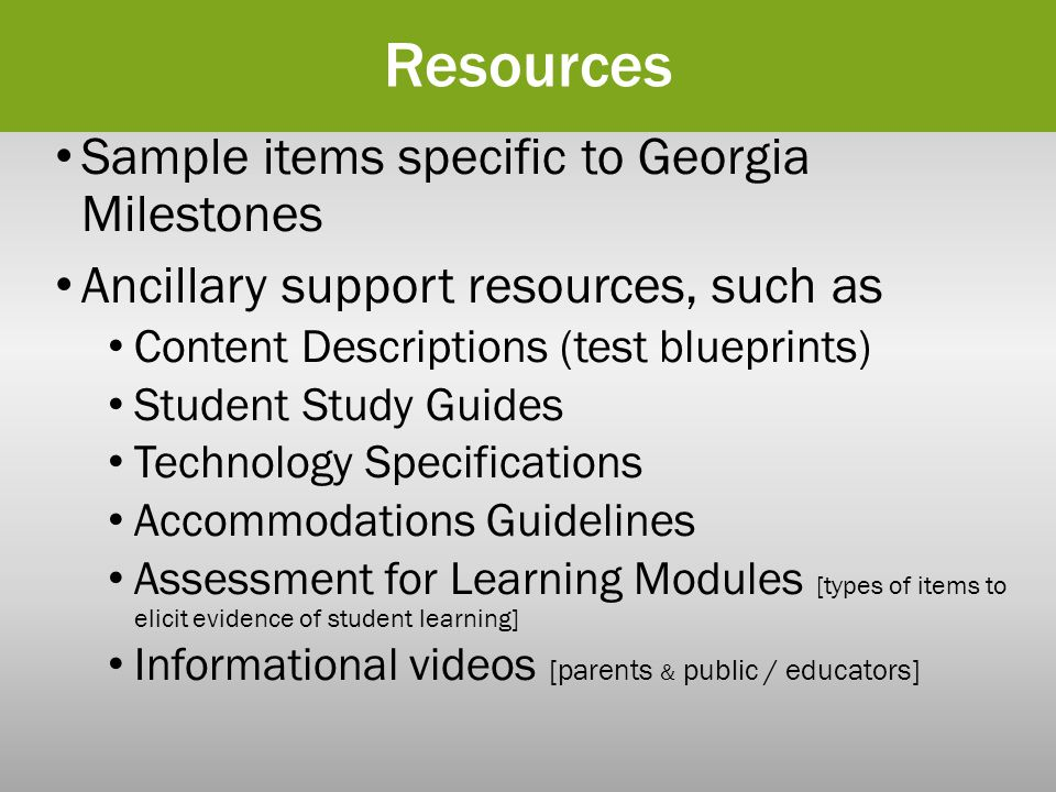 Resources Sample items specific to Georgia Milestones