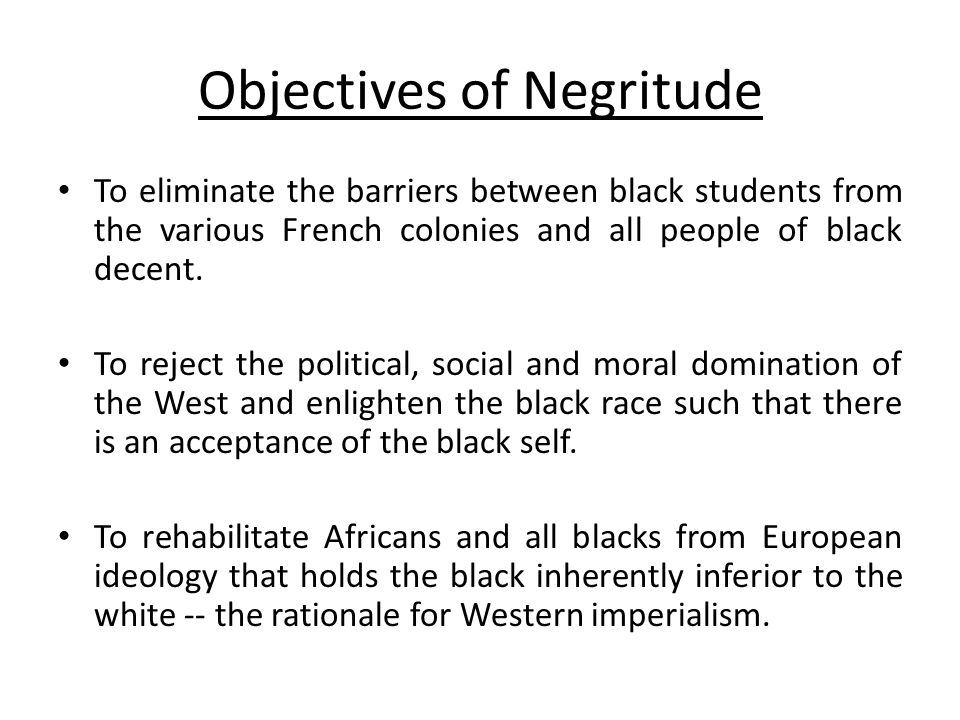 Objectives of Negritude