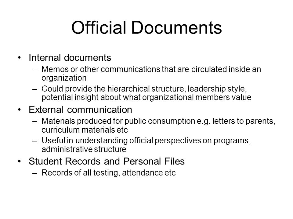 Official Documents Internal documents External communication