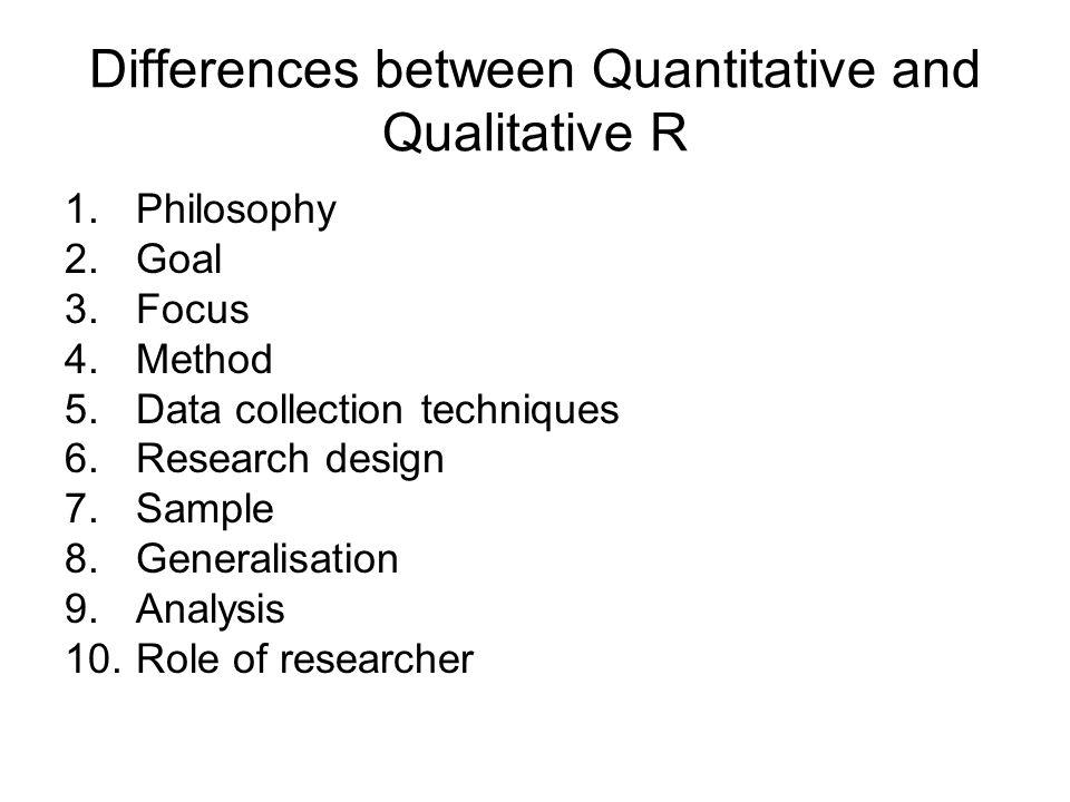 Differences between Quantitative and Qualitative R