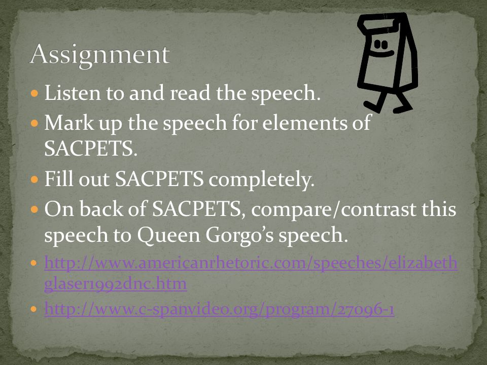 Assignment Listen to and read the speech.