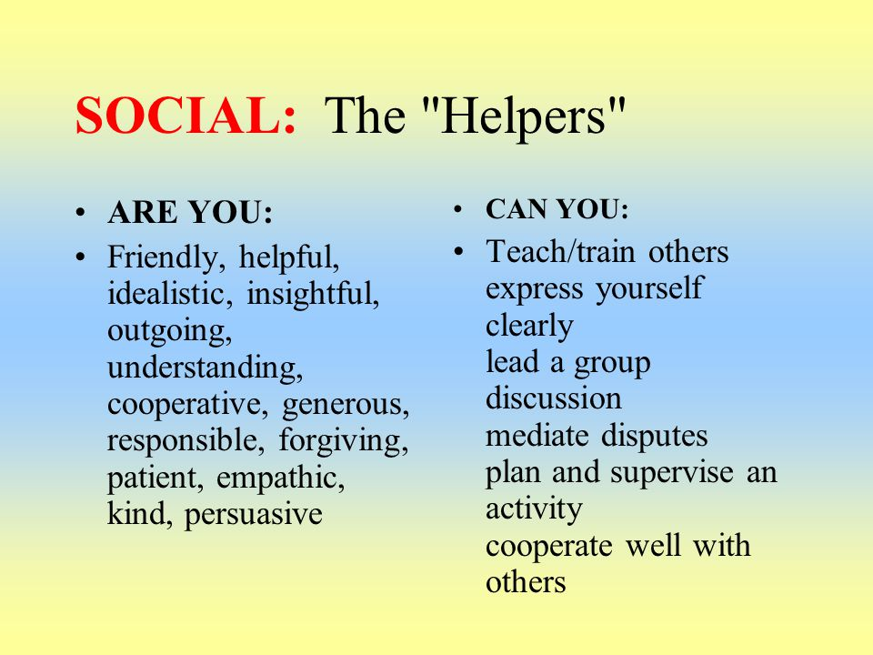 SOCIAL: The Helpers ARE YOU: