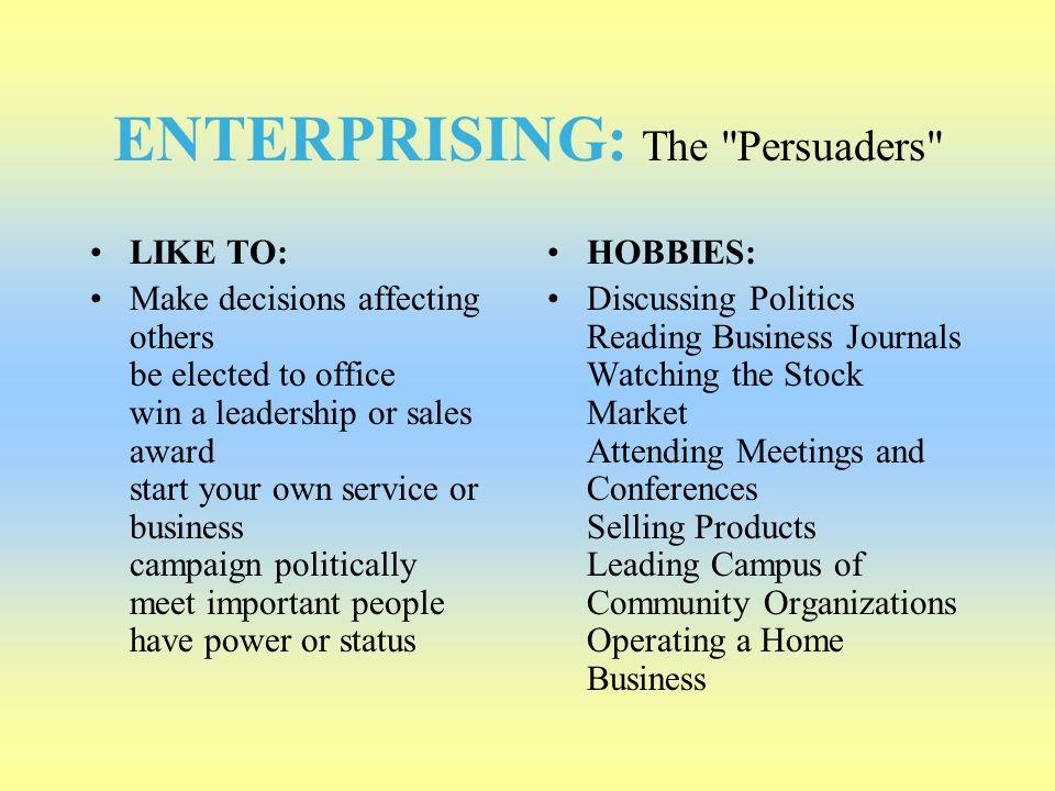 ENTERPRISING: The Persuaders