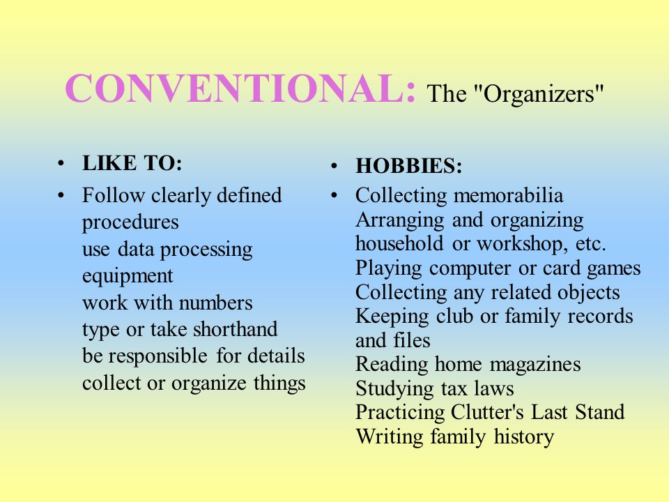 CONVENTIONAL: The Organizers