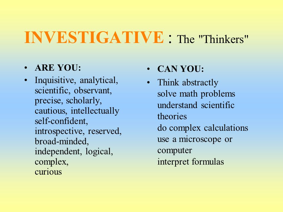 INVESTIGATIVE : The Thinkers