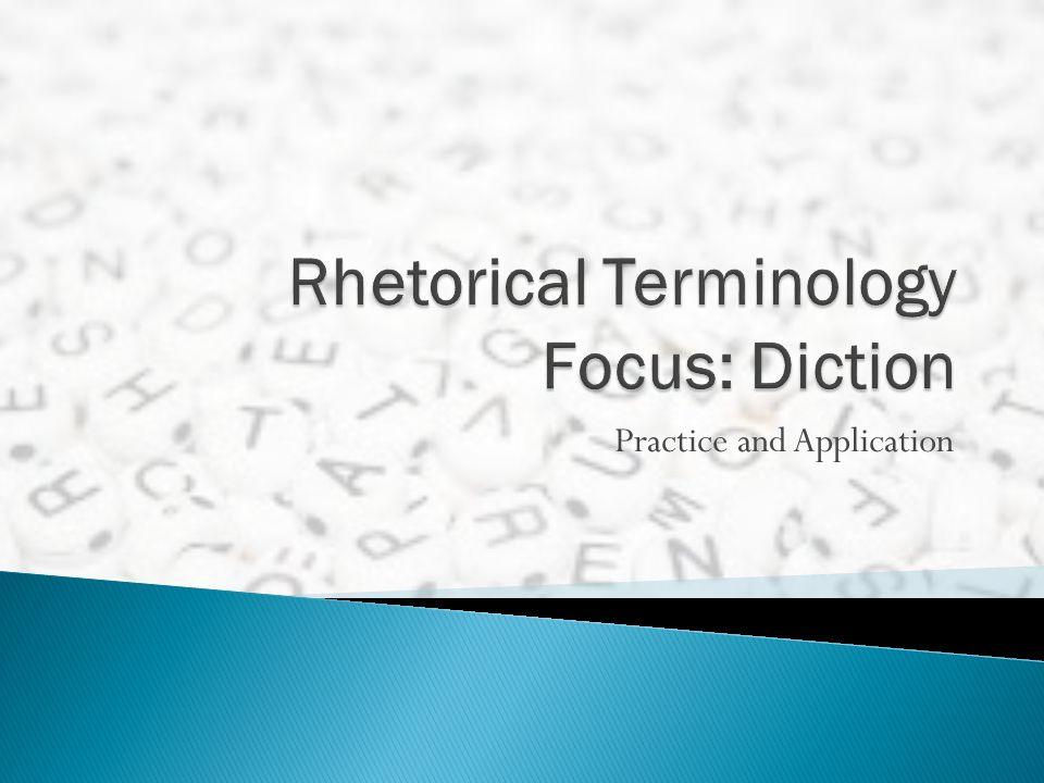 Rhetorical Terminology Focus: Diction