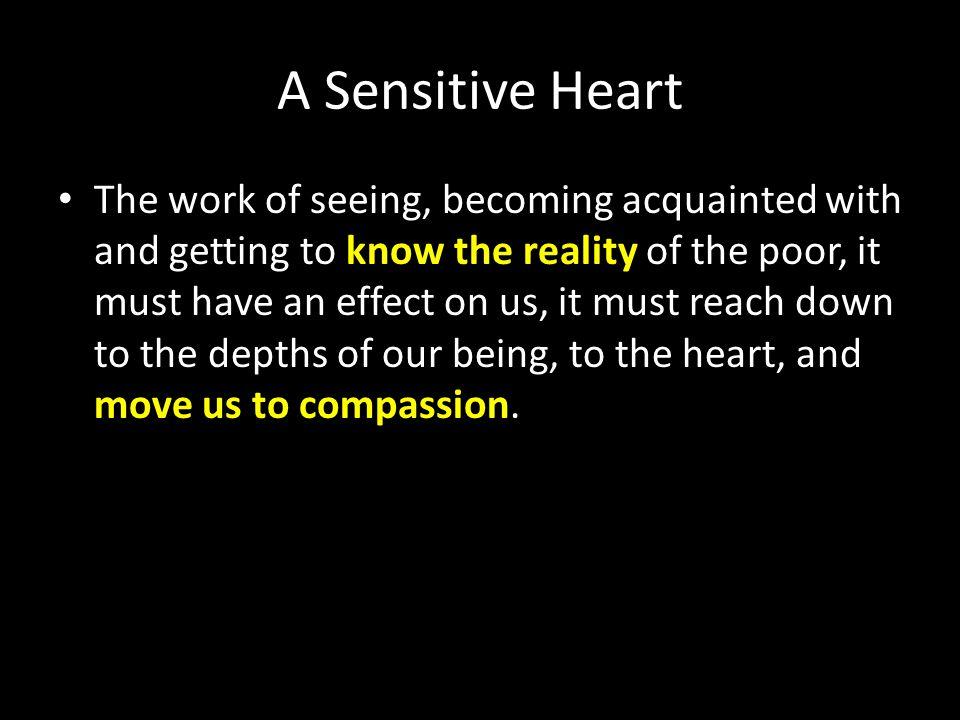 A Sensitive Heart