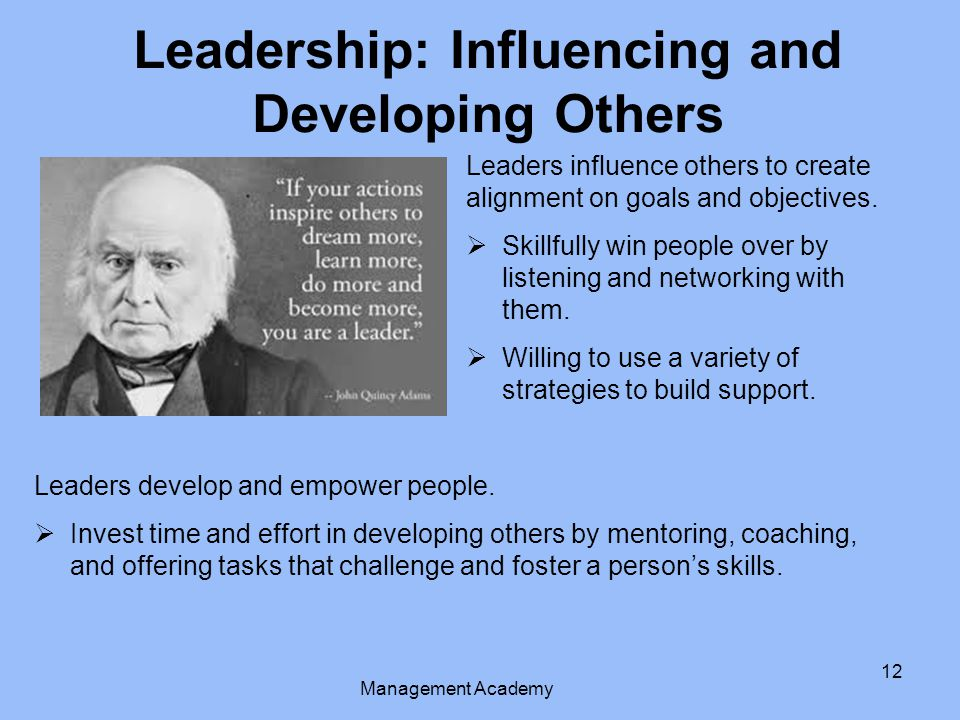 Leadership: Influencing and Developing Others