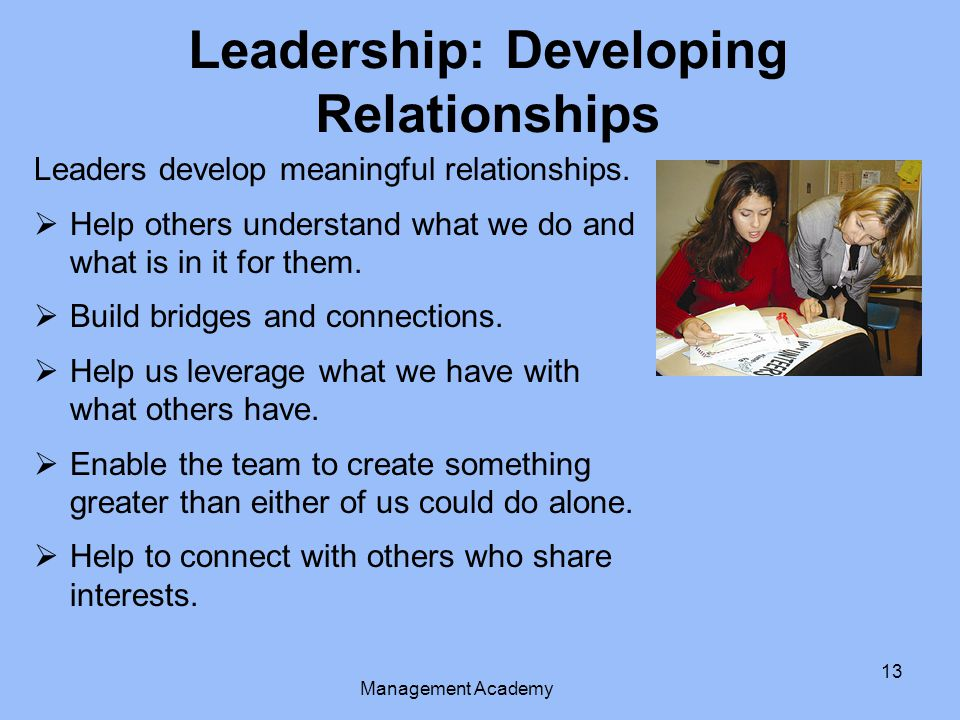 Leadership: Developing Relationships