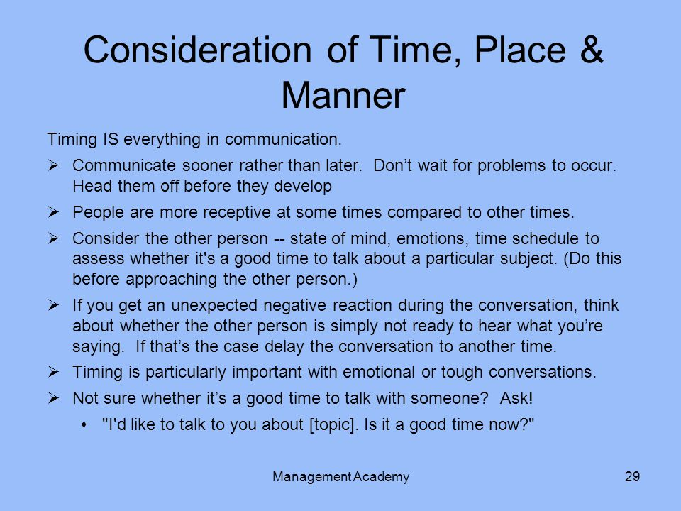 Consideration of Time, Place & Manner