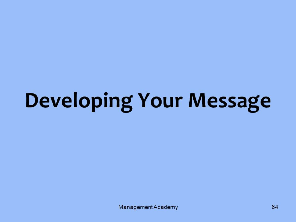Developing Your Message
