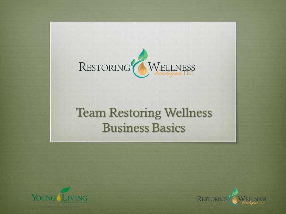 Team Restoring Wellness Business Basics