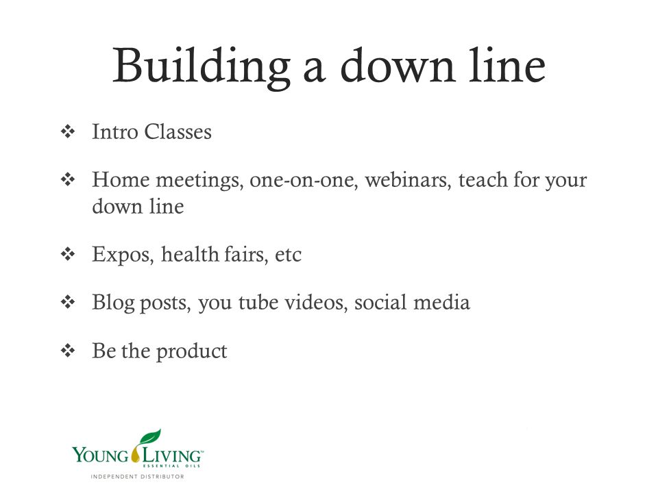 Building a down line Intro Classes