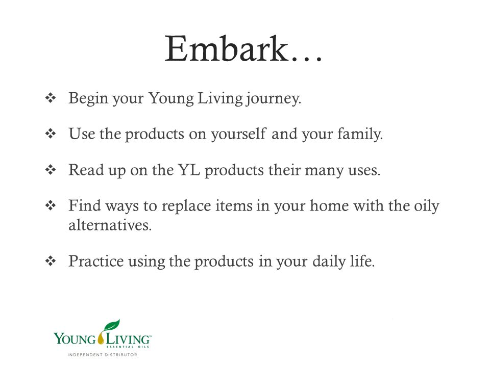 Embark… Begin your Young Living journey.