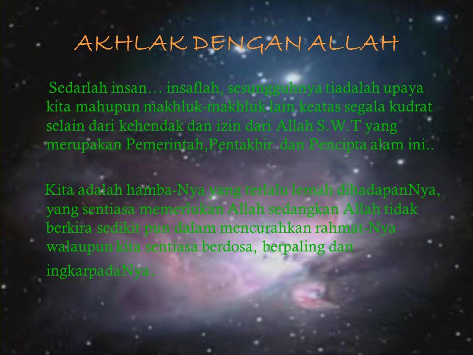 AKHLAK DENGAN ALLAH