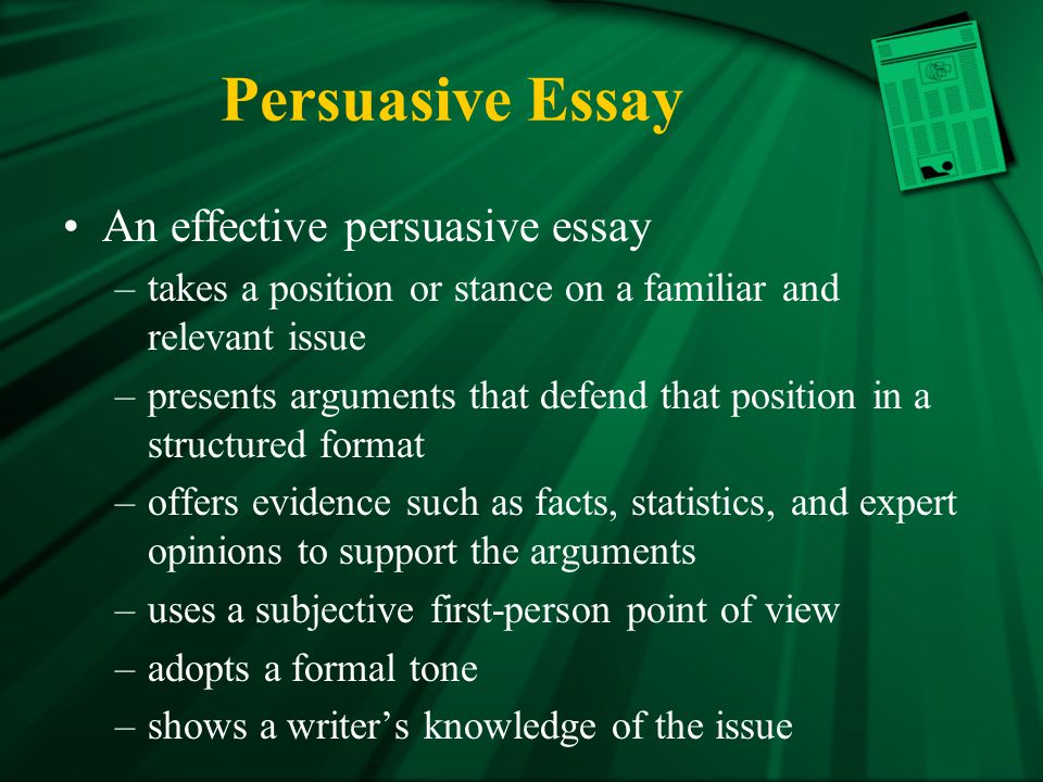 Persuasive Essay An effective persuasive essay