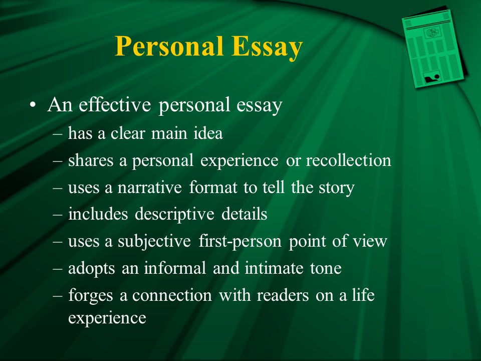 Personal Essay An effective personal essay has a clear main idea