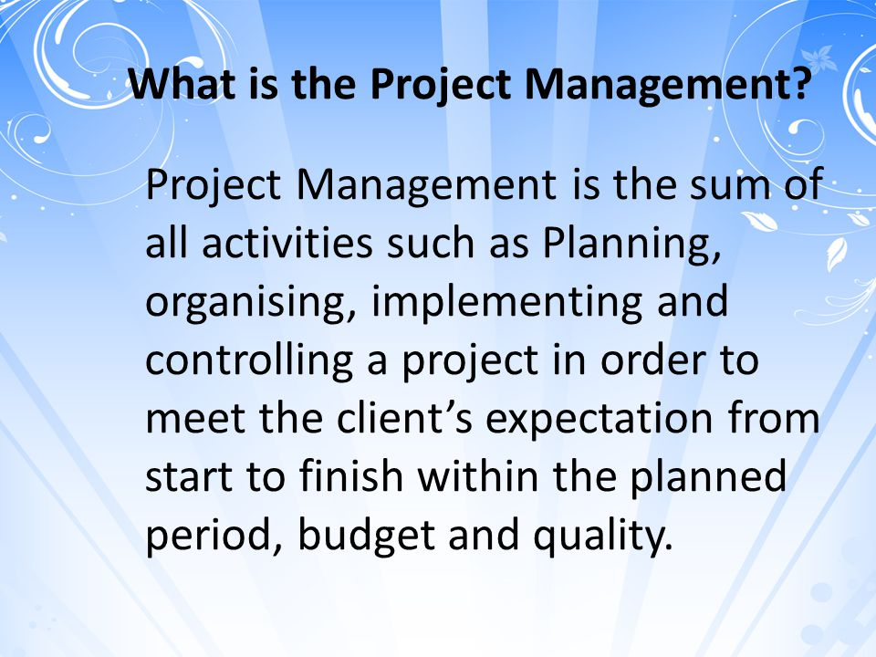 What is the Project Management