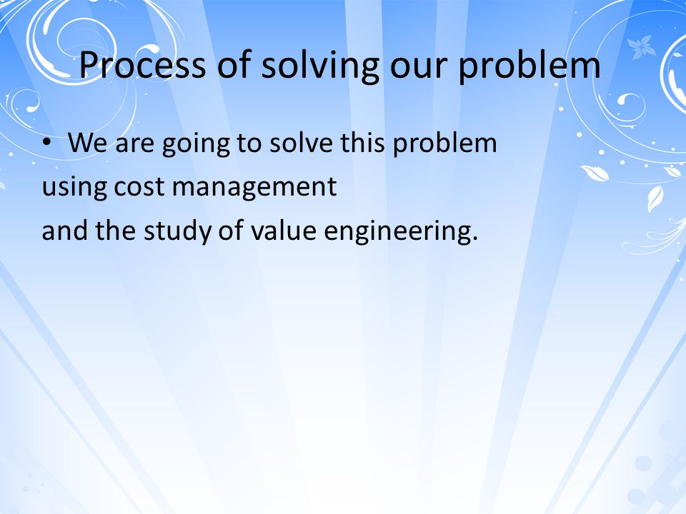 Process of solving our problem