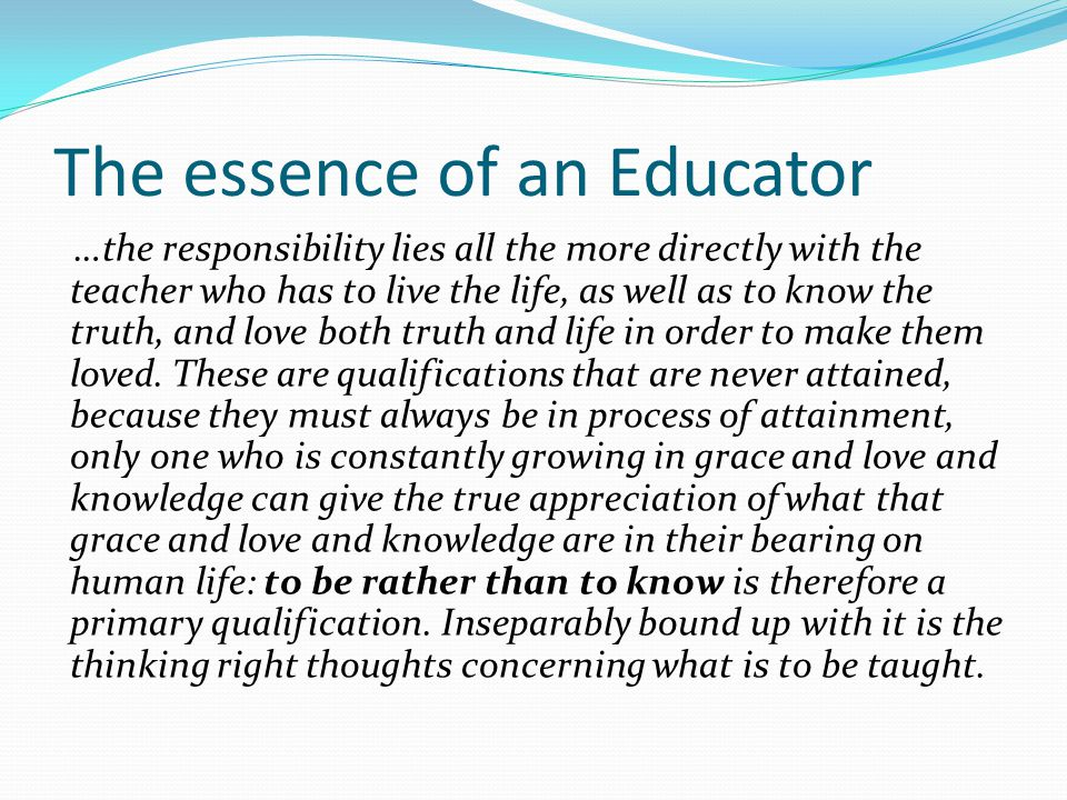 The essence of an Educator