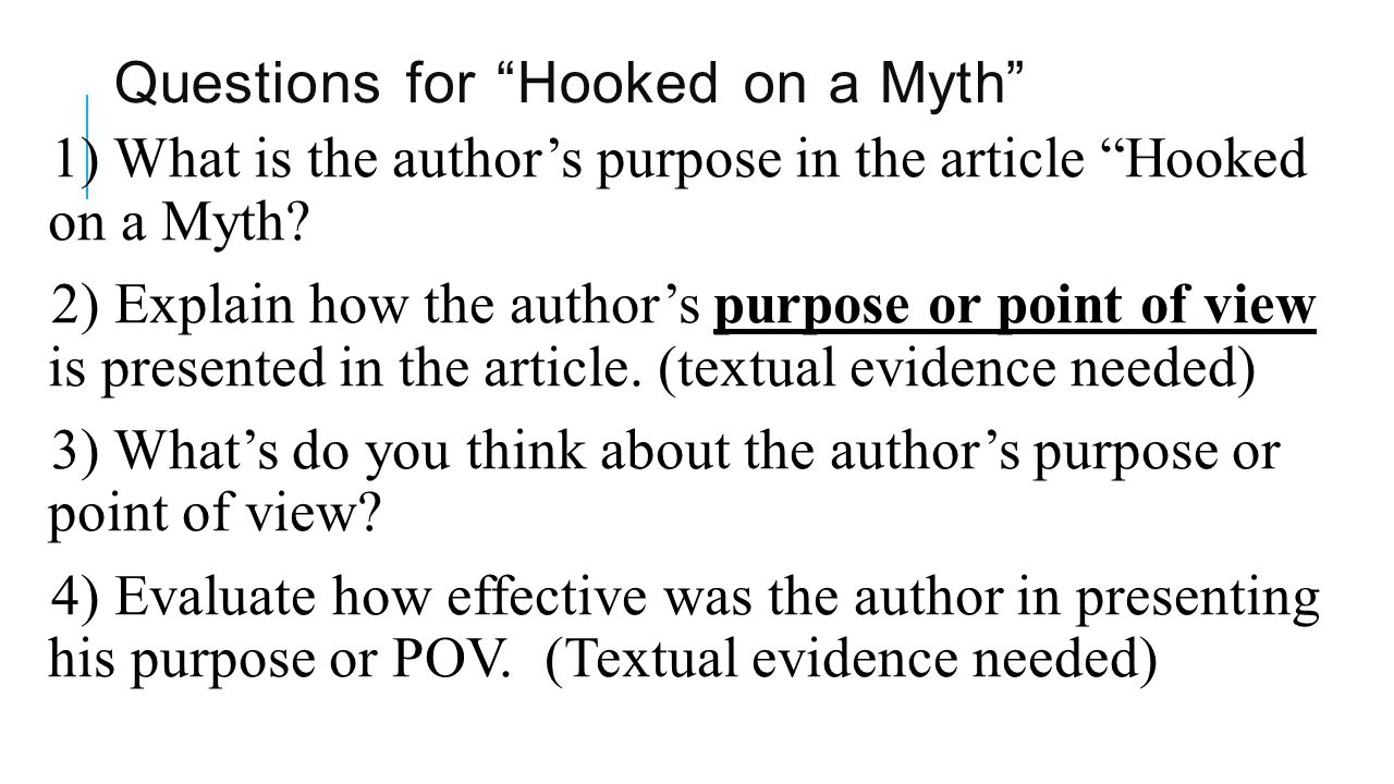 Questions for Hooked on a Myth