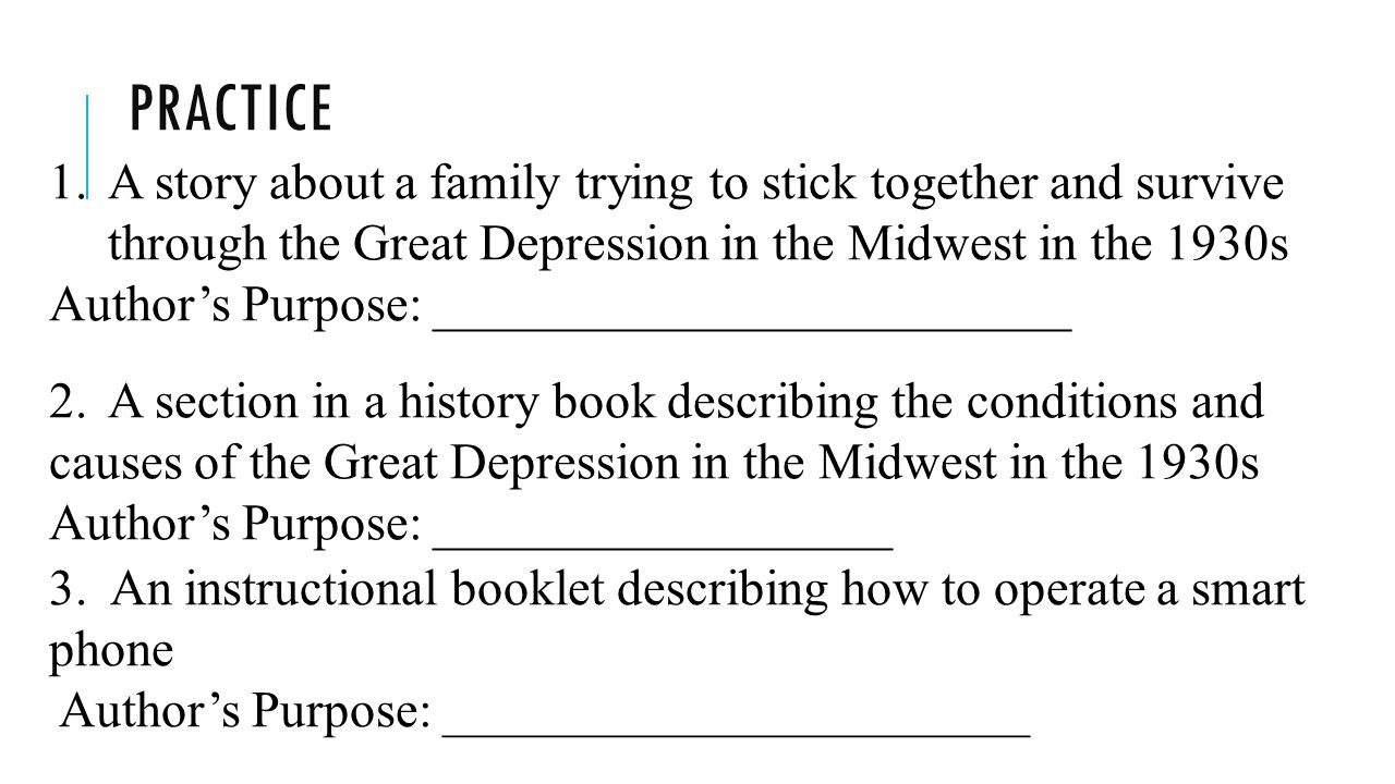 Practice A story about a family trying to stick together and survive through the Great Depression in the Midwest in the 1930s.