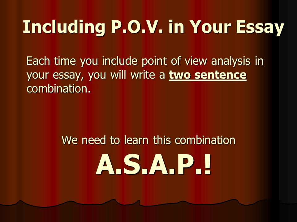 Including P.O.V. in Your Essay