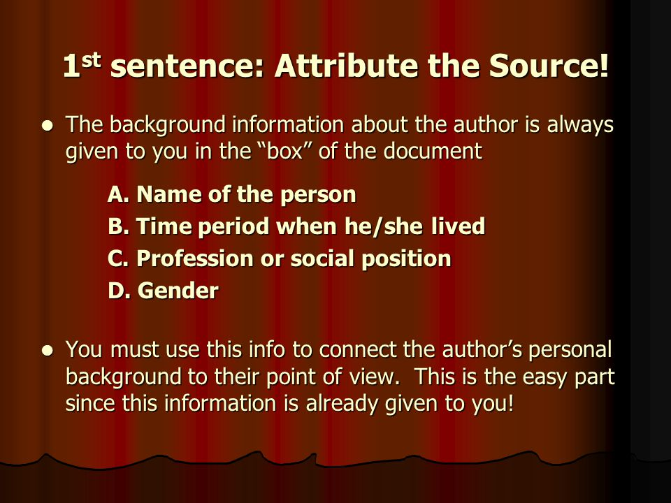 1st sentence: Attribute the Source!