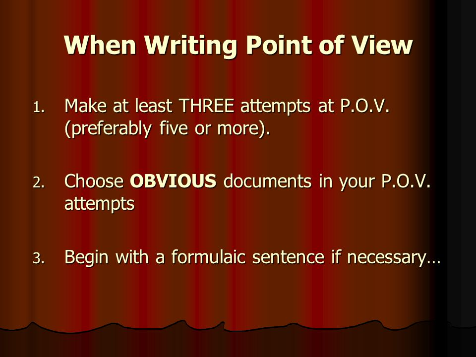 When Writing Point of View