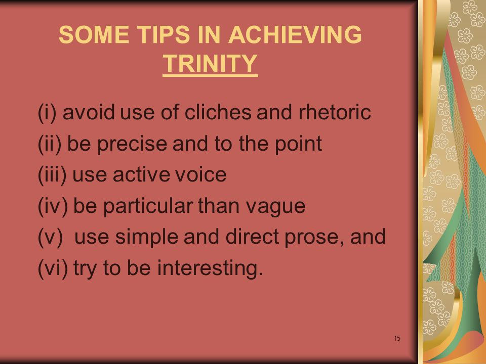 SOME TIPS IN ACHIEVING TRINITY