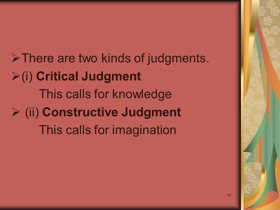 There are two kinds of judgments.