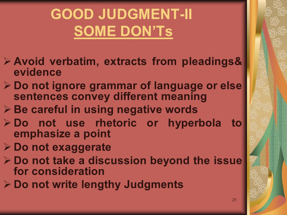 GOOD JUDGMENT-II SOME DON'Ts