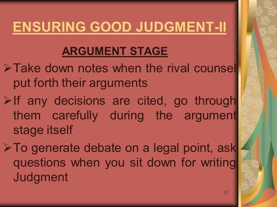 ENSURING GOOD JUDGMENT-II