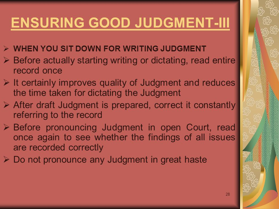 ENSURING GOOD JUDGMENT-III