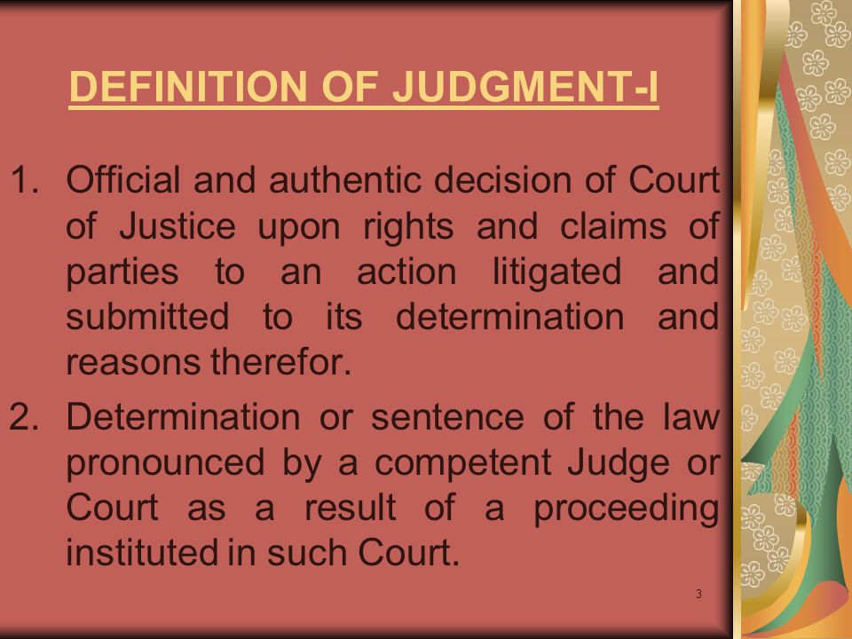 DEFINITION OF JUDGMENT-I