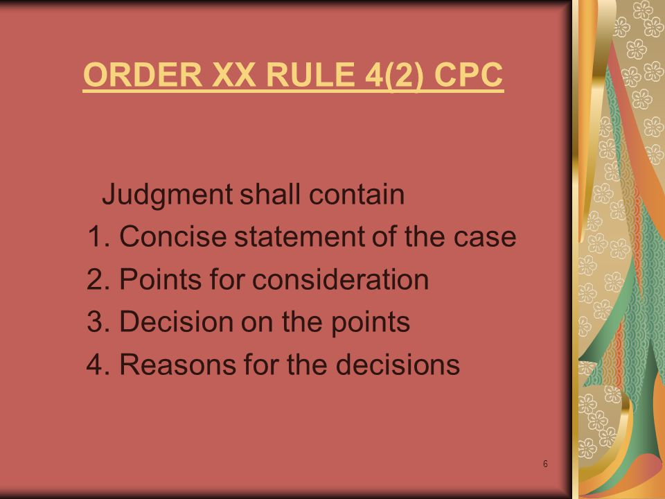 ORDER XX RULE 4(2) CPC Judgment shall contain