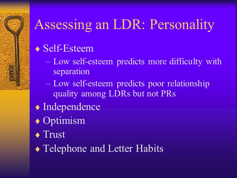Assessing an LDR: Personality